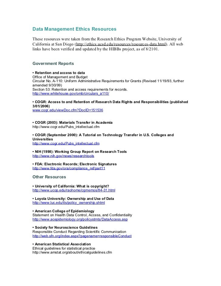 Data Management Ethics ResourcesThese resources were taken from the Research Ethics Program Website, University ofCaliforn...