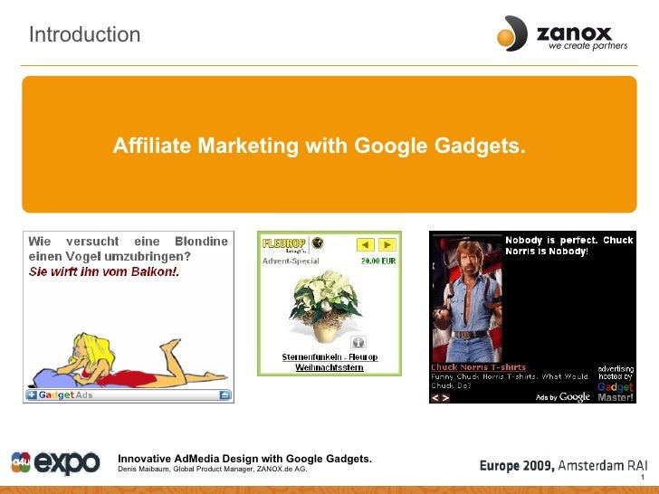 Introduction Affiliate Marketing with Google Gadgets.