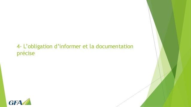 4- L'obligation d'informer et la documentation précise