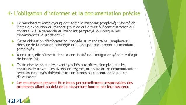 4- L'obligation d'informer et la documentation précise  Le mandataire (employeur) doit tenir le mandant (employé) informé...