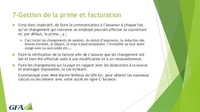 7-Gestion de la prime et facturation  Il est donc impératif, de faire la communication à l'assureur à chaque fois qu'un c...
