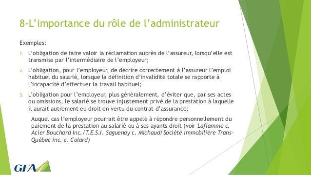 8-L'importance du rôle de l'administrateur Exemples: 1. L'obligation de faire valoir la réclamation auprès de l'assureur, ...