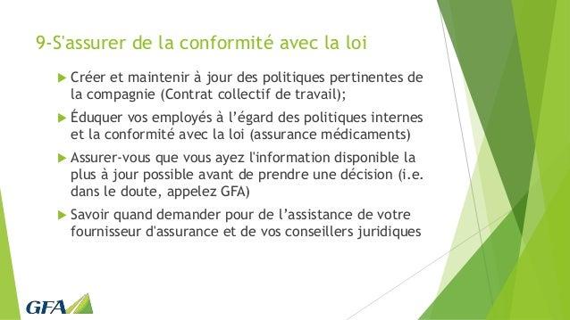 9-S'assurer de la conformité avec la loi  Créer et maintenir à jour des politiques pertinentes de la compagnie (Contrat c...