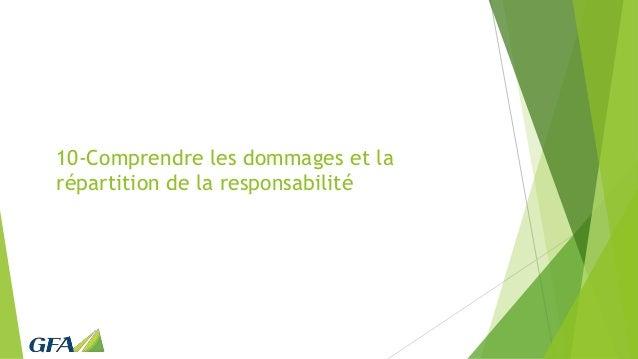 10-Comprendre les dommages et la répartition de la responsabilité