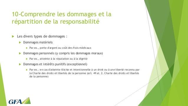 10-Comprendre les dommages et la répartition de la responsabilité  Les divers types de dommages :  Dommages matériels  ...