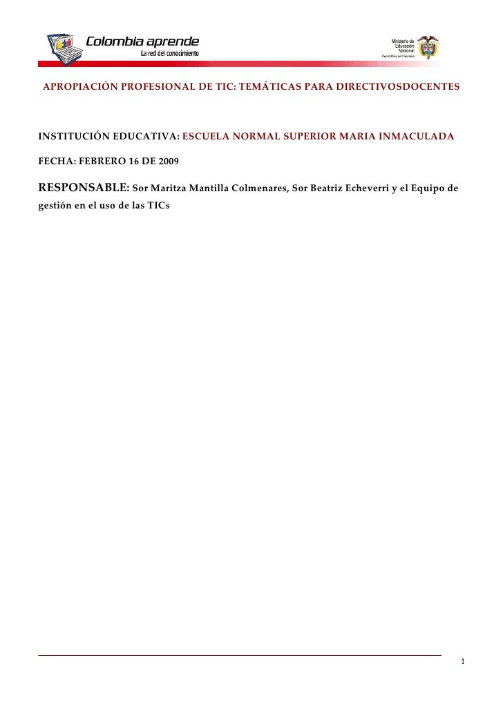 APROPIACIÓN PROFESIONAL DE TIC: TEMÁTICAS PARA DIRECTIVOSDOCENTES    INSTITUCIÓN EDUCATIVA: ESCUELA NORMAL SUPERIOR MARIA ...