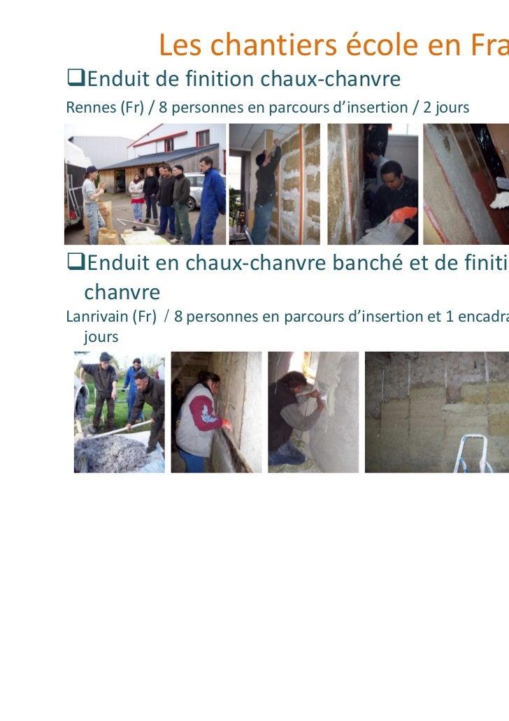 Les chantiers école en France   Enduit de finition chaux-chanvreRennes (Fr) / 8 personnes en parcours d'insertion / 2 jour...