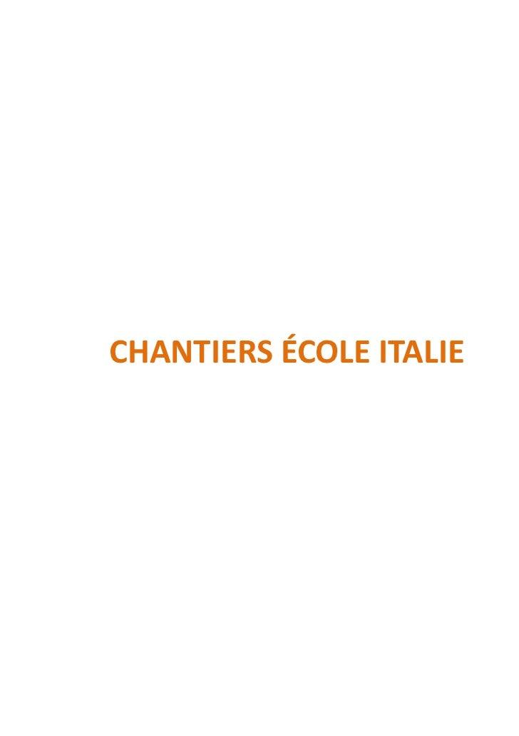 CHANTIERS ÉCOLE ITALIE