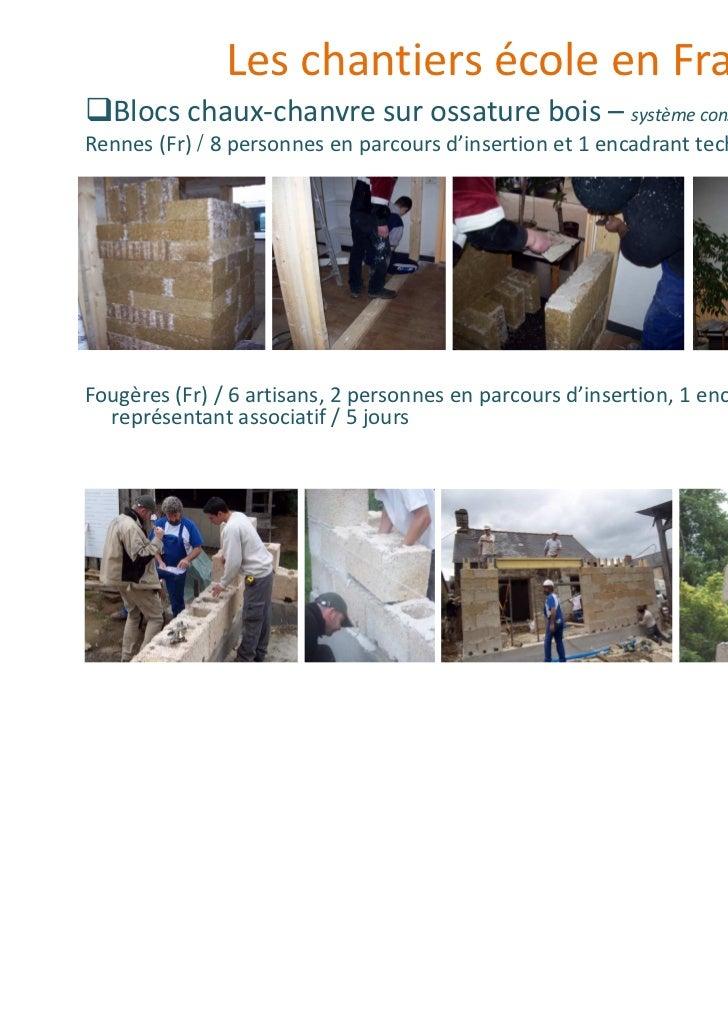 Les chantiers école en France   Blocs chaux-chanvre sur ossature bois – système constructif Easy -chanvreRennes (Fr) / 8 p...