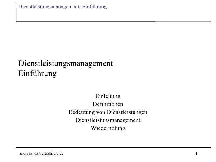 Dienstleistungsmanagement: Einführung     Dienstleistungsmanagement Einführung                                      Einlei...