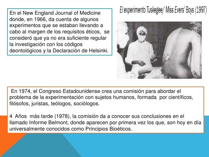 En el New EnglandJournal of Medicine donde, en 1966, da cuenta de algunos experimentos que se estaban llevando a cabo al m...