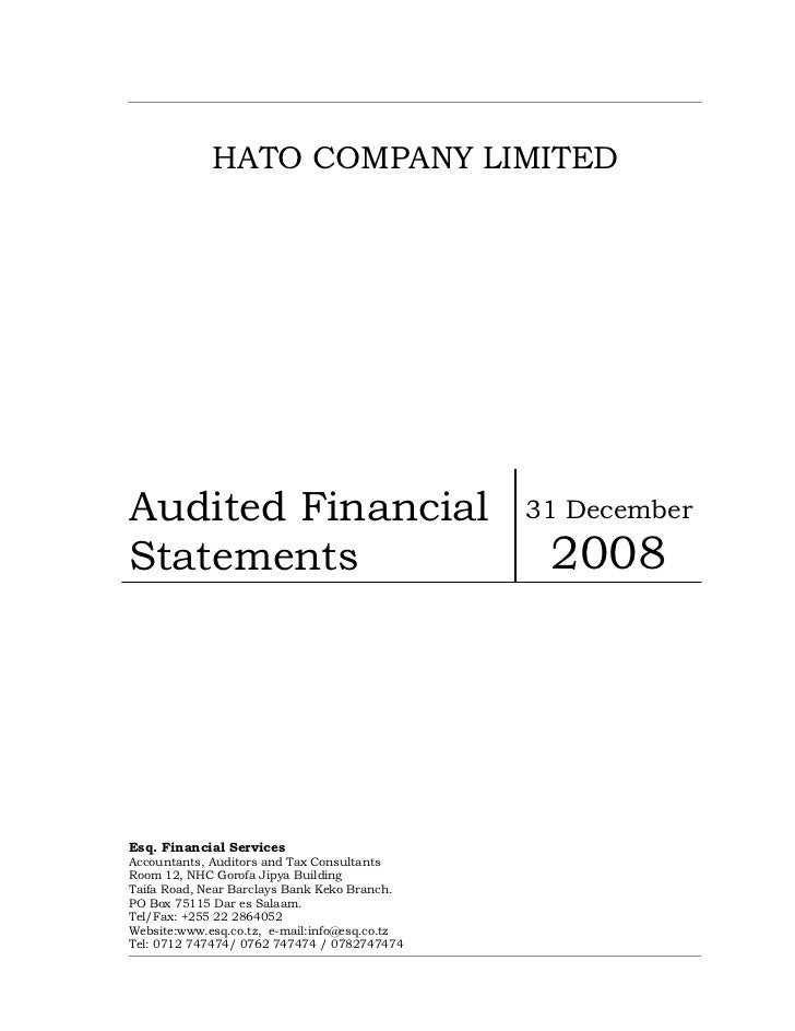 HATO COMPANY LIMITEDAudited Financial                              31 DecemberStatements                                  ...