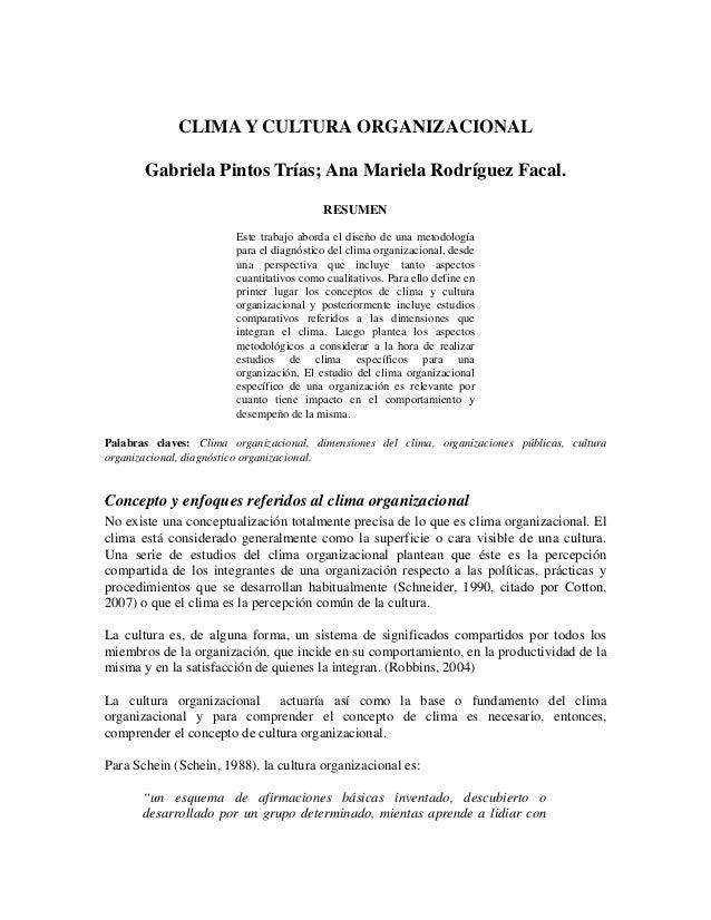 CLIMA Y CULTURA ORGANIZACIONALGabriela Pintos Trías; Ana Mariela Rodríguez Facal.RESUMENEste trabajo aborda el diseño de u...