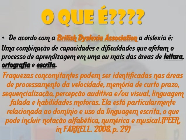 Dislexia - Prof. Esp. Vinícius Fagundes dos Santos Slide 3