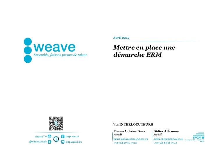 Avril 2012                                Mettre en place une                                démarche ERM                 ...