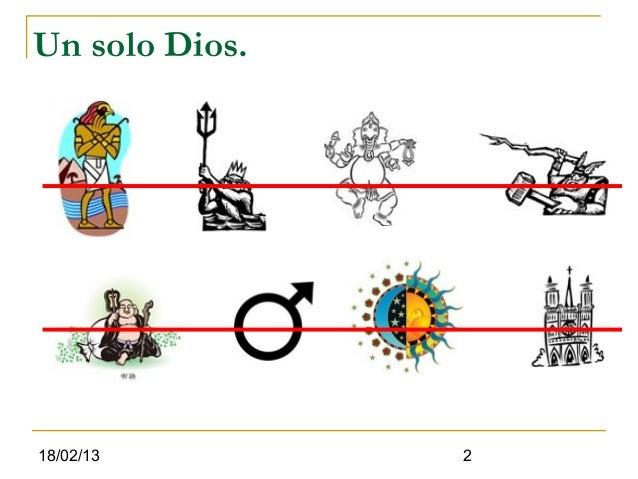 Un solo Dios.18/02/13        2