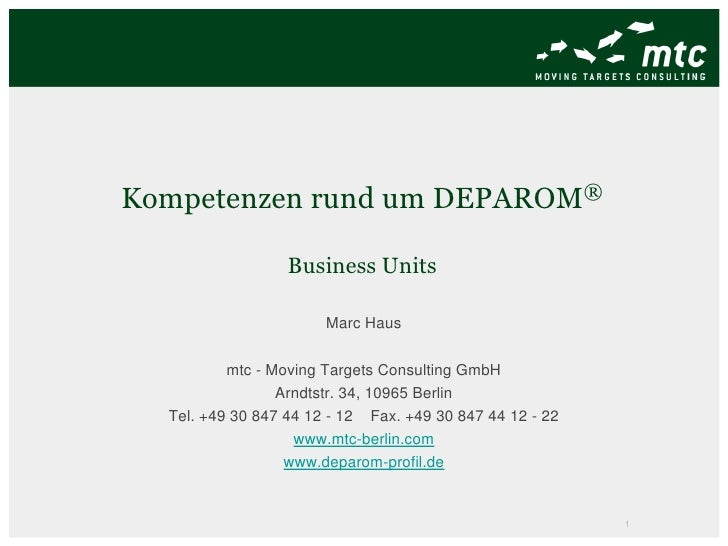 Kompetenzen rund um                  DEPAROM ®                  Business Units                       Marc Haus          mt...