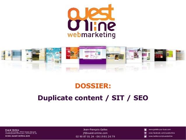 DOSSIER:                                            Duplicate content / SIT / SEOOuest Online                             ...