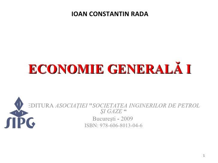 """ECONOMIE GENERALĂ I EDITURA   ASOCIA Ţ IEI  """" SOCIETATEA   INGINERILOR   DE   PETROL   Ş I   GAZE  """" Bucureşti  -  20..."""