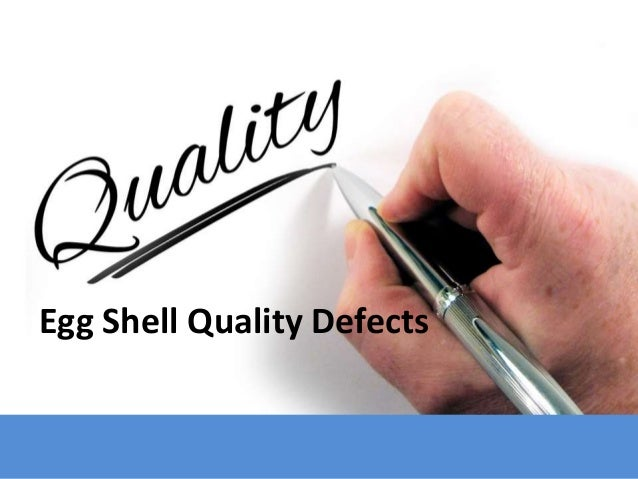 Egg Shell Quality Defects