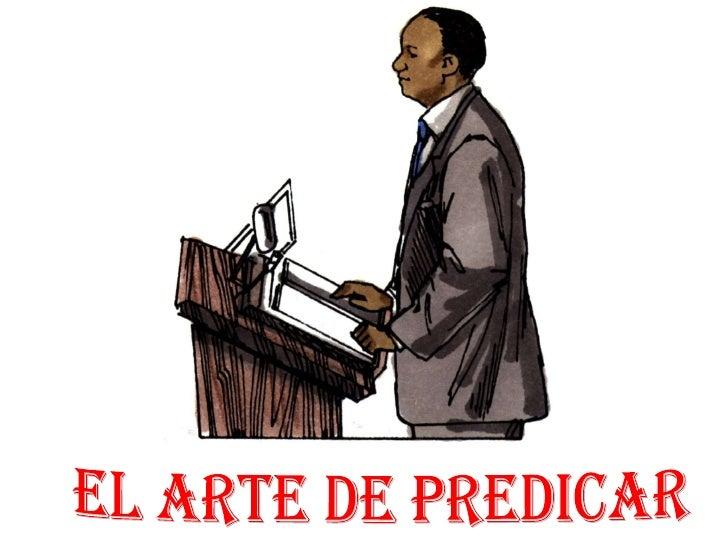 EL ARTE DE PREDICAR