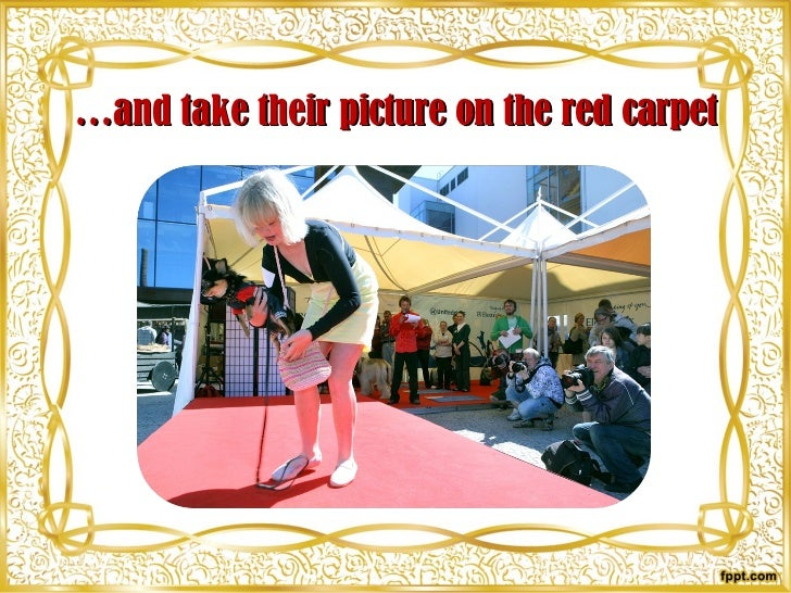 … and take their picture on the red carpet