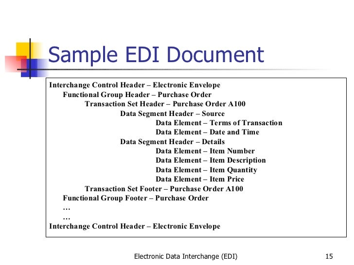 Electronic data interchange.