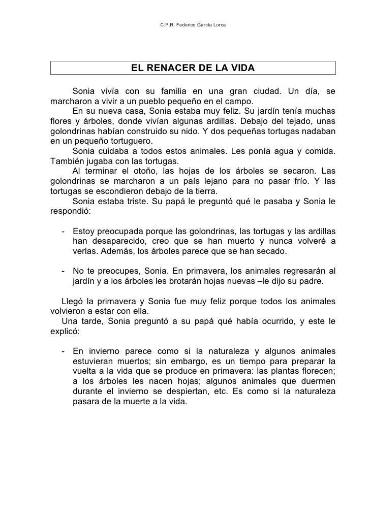 C.P.R. Federico García Lorca                    EL RENACER DE LA VIDA      Sonia vivía con su familia en una gran ciudad. ...