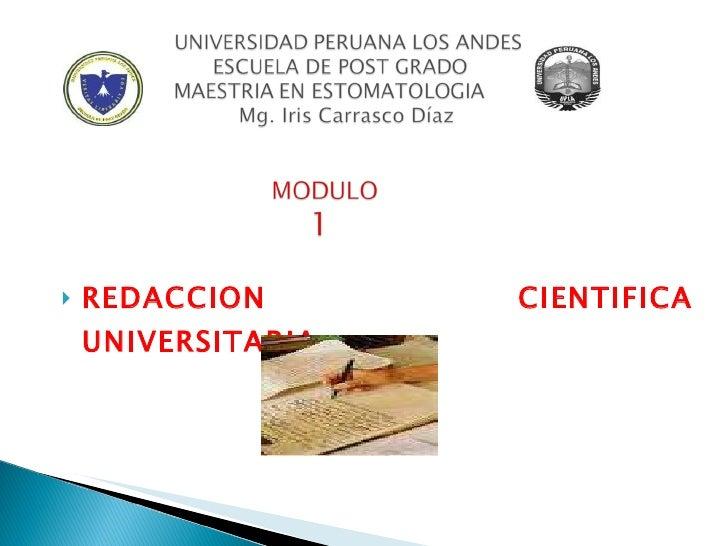 <ul><li>REDACCION CIENTIFICA UNIVERSITARIA </li></ul>