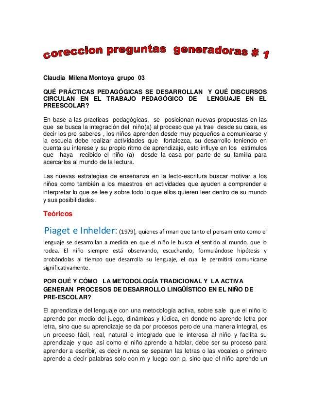 Claudia Milena Montoya grupo 03 QUÉ PRÁCTICAS PEDAGÓGICAS SE DESARROLLAN Y QUÉ DISCURSOS CIRCULAN EN EL TRABAJO PEDAGÓGICO...