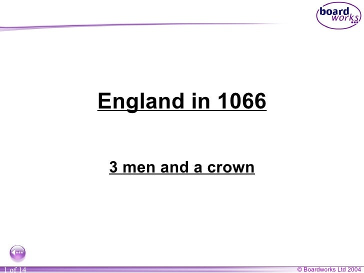 England in 1066 3 men and a crown