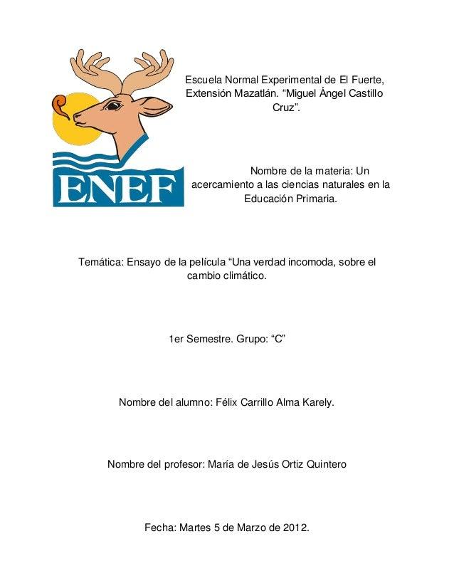 """Escuela Normal Experimental de El Fuerte,Extensión Mazatlán. """"Miguel Ángel CastilloCruz"""".Nombre de la materia: Unacercamie..."""