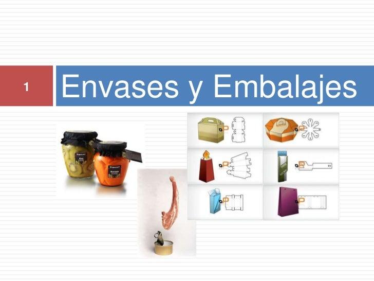 Envases y Embalajes<br />1<br />