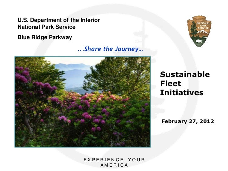 U.S. Department of the InteriorNational Park ServiceBlue Ridge Parkway                      ...Share the Journey…         ...