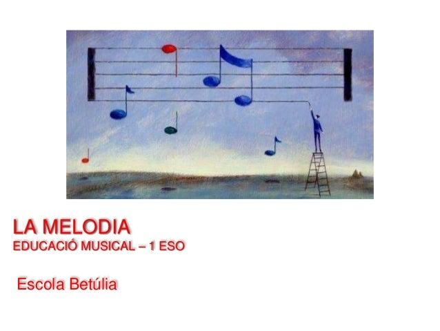 1 ESO - Música - La melodia