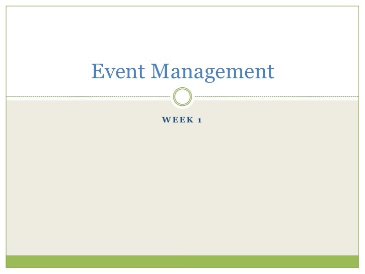 Event Management      WEEK 1