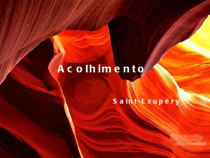 Acolhimento Saint-Exupéry