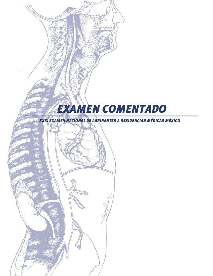 EXAMEN COMENTADO XXIX EXAMEN NACIONAL DE ASPIRANTES A RESIDENCIAS MÉDICAS MÉXICO