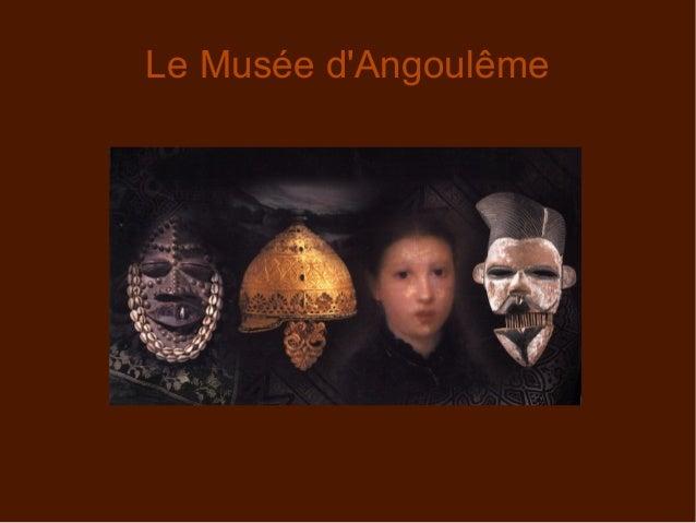 Le Musée d'Angoulême