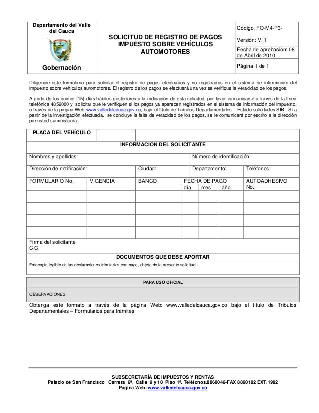 Código: FO-M4-P3- Versión: V. 1 Fecha de aprobación: 08 de Abril de 2010 Departamento del Valle del Cauca Gobernación SOLI...