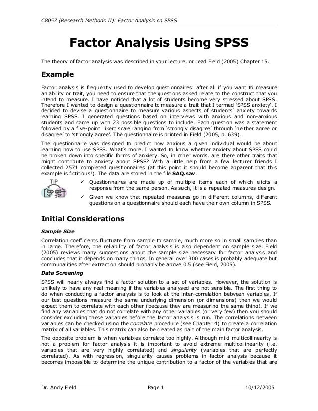 C8057 (Research Methods II): Factor Analysis on SPSS Dr. Andy Field Page 1 10/12/2005 Factor Analysis Using SPSS The theor...