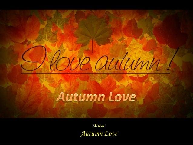 Music Autumn Love