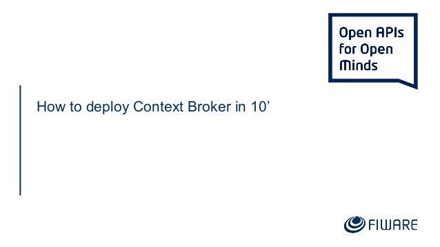 How to deploy Context Broker in 10'