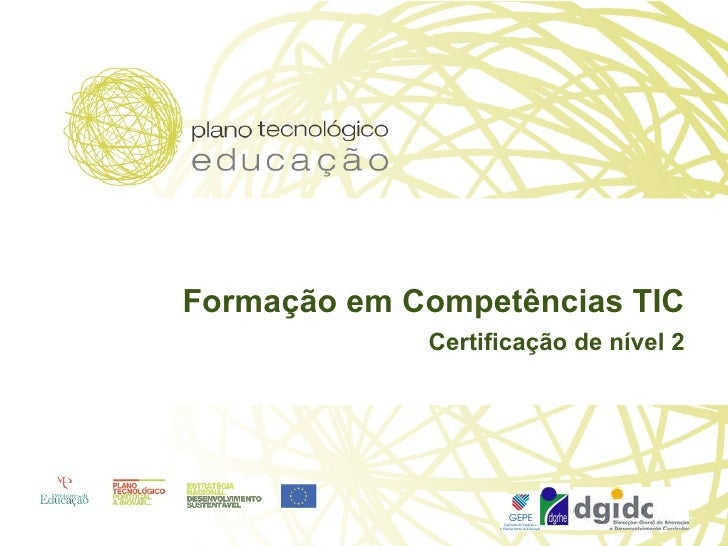 Formação em Competências TIC Certificação de nível 2