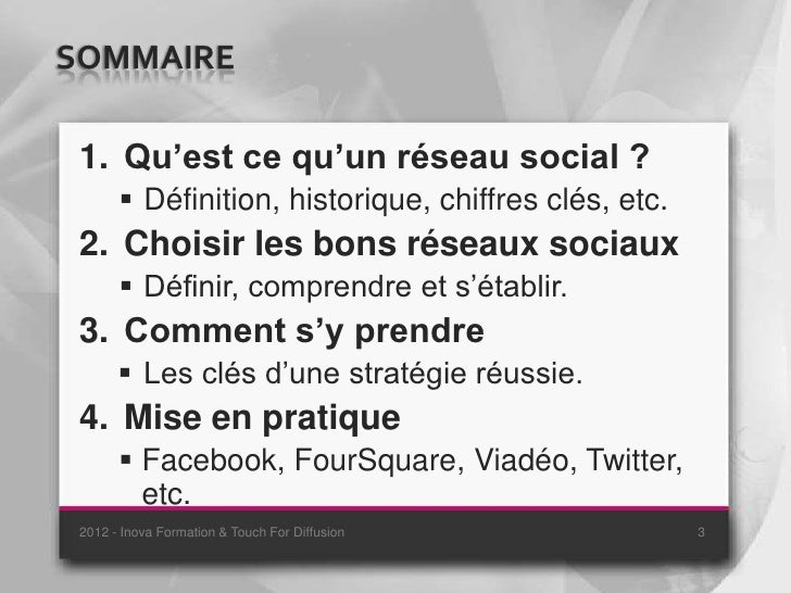 SOMMAIRE 1. Qu'est ce qu'un réseau social ?        Définition, historique, chiffres clés, etc. 2. Choisir les bons réseau...