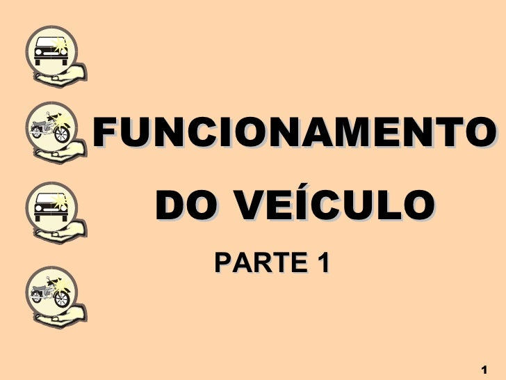 FUNCIONAMENTO DO VEÍCULO PARTE 1