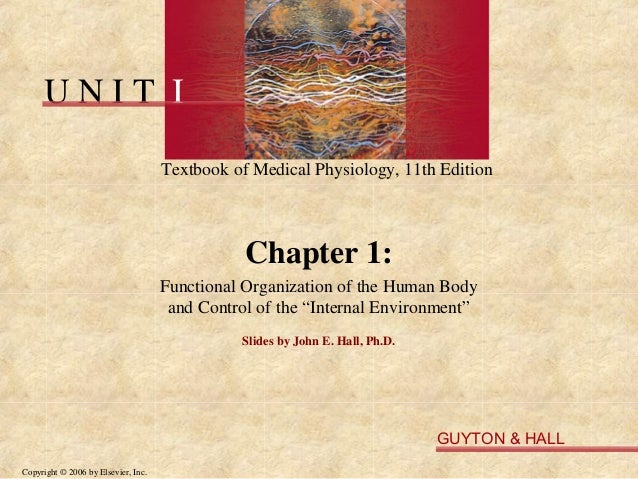 UNIT I                                     Textbook of Medical Physiology, 11th Edition                                   ...