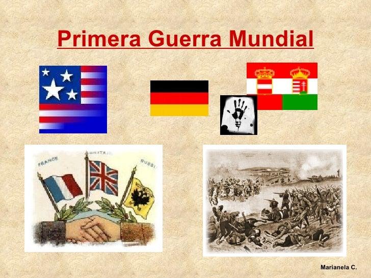 Primera Guerra Mundial Marianela C.