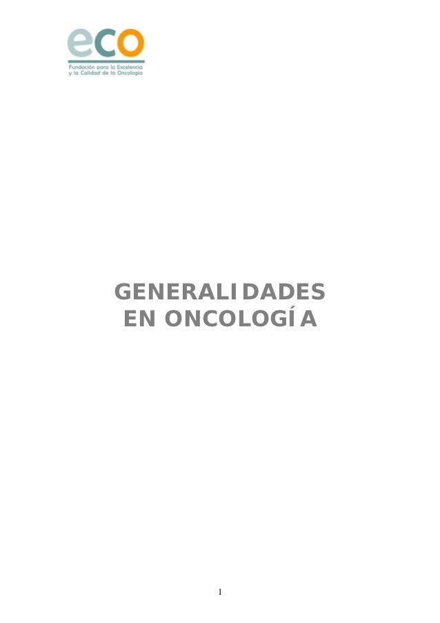 GENERALIDADES EN ONCOLOGÍA      1