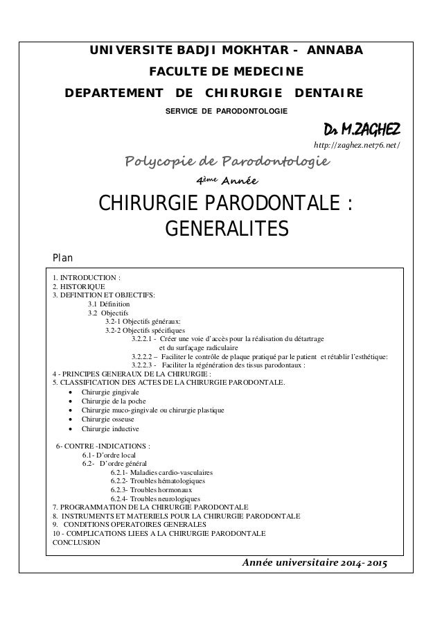 UNIVERSITE BADJI MOKHTAR - ANNABA FACULTE DE MEDECINE DEPARTEMENT DE CHIRURGIE DENTAIRE SERVICE DE PARODONTOLOGIE Dr M.ZAG...